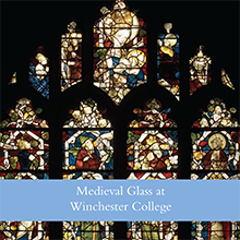 Medieval Glass at Winchester College
